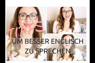 3 Tipps, um besser Englisch zu sprechen